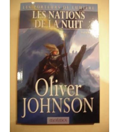 Les porteurs de lumière : Les nations de la nuit, volume 2