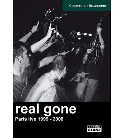 Real gone - Paris live 1999-2008