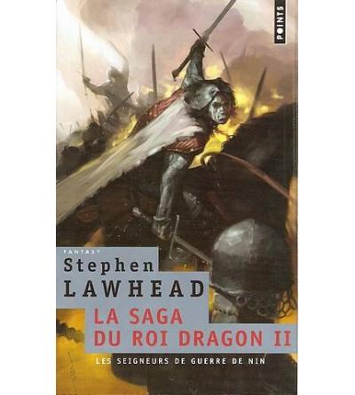 La saga du roi dragon 2, les seigneurs de guerre de Nin