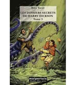Les dossiers secrets de Harry Dickson 3