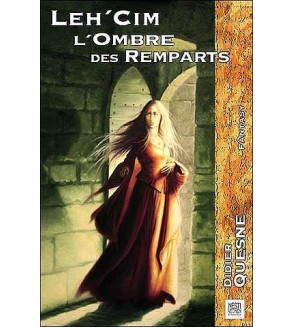 Leh'Cim, l'ombre des remparts