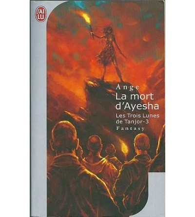 Les trois lunes de Tanjor 3, la mort d'Ayesha
