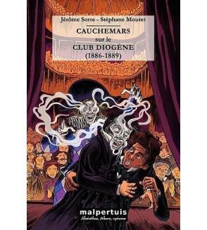 Cauchemars sur le club Diogène (1886-1889)