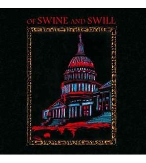 Of swine and swill (Ltd edition CD)
