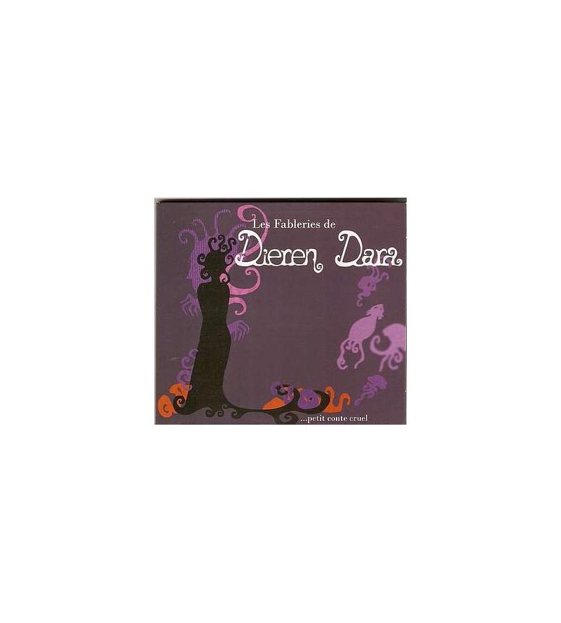 Les fableries de Dieren dara ... petit conte cruel (CD)