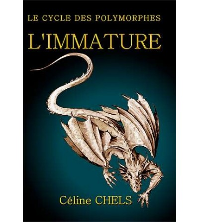 Le cycle des polymorphes 1, l'immature
