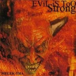 Evil is too strong (CD)