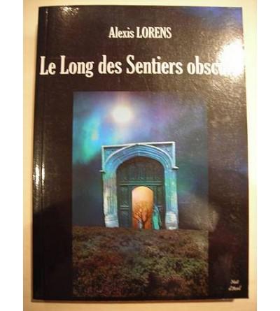 Le long des sentiers obscurs