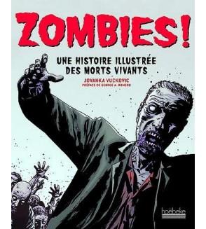 Zombies! Une histoire illustrée des morts vivants