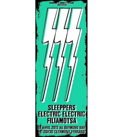Affiche Sleeppers / Electric electric / Filiamotsa