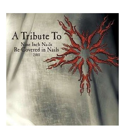 Re-covered in nails 2.001, a tribute to Nine inch nails (CD)