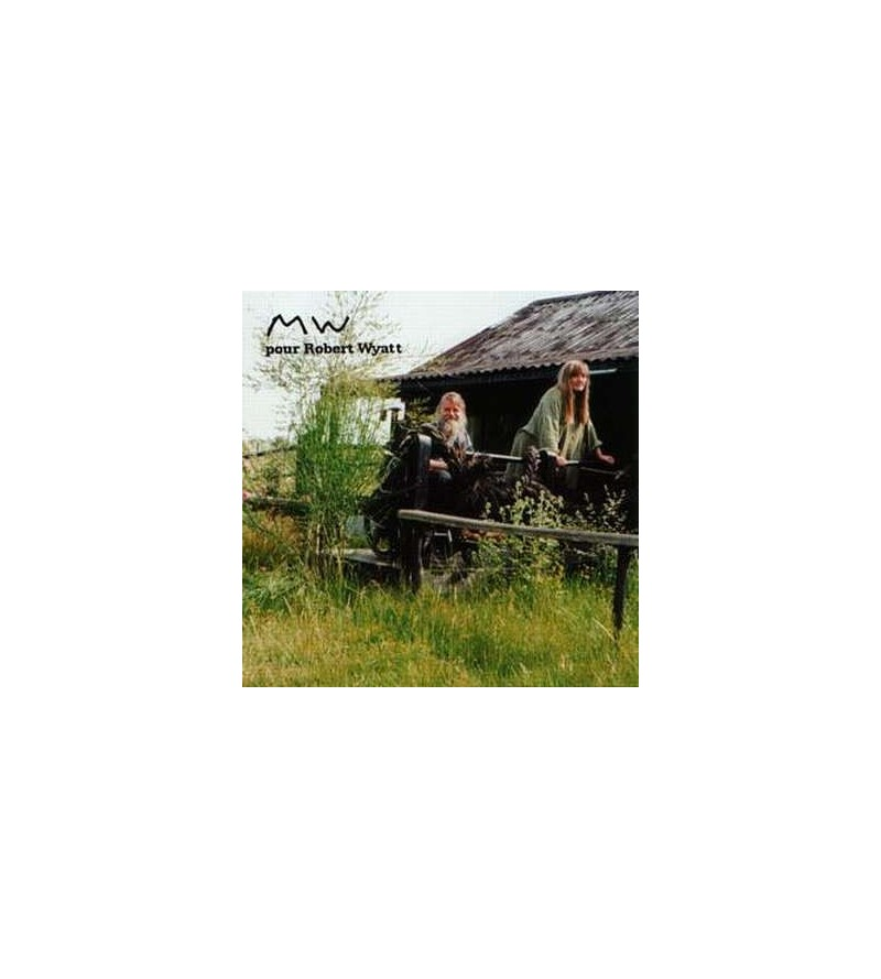 MW pour Robert Wyatt (CD)