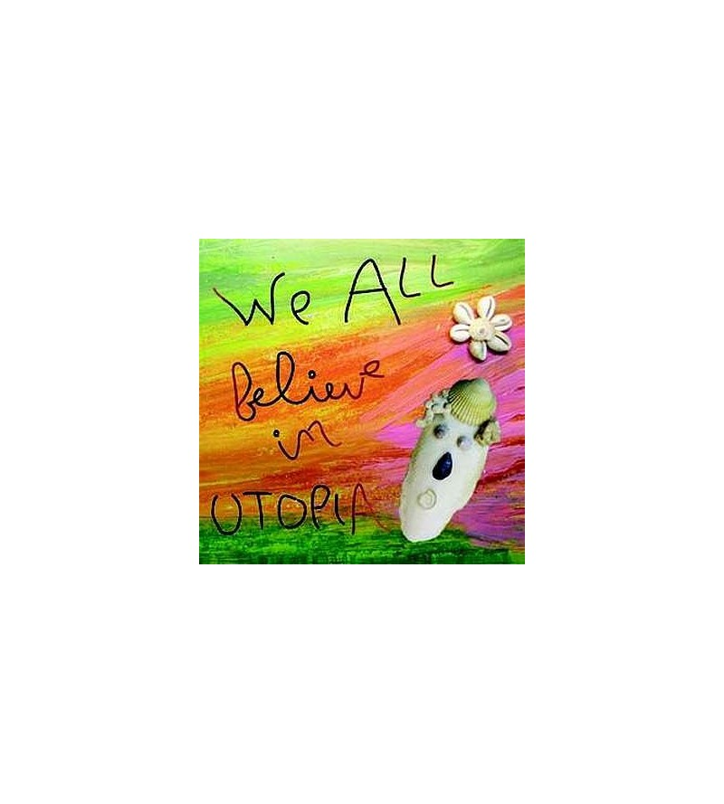 We all believe in Utopia (CD)