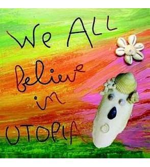 We all believe in Utopia (CD)