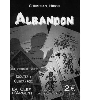 Ténèbres & cie 2 : Albandon