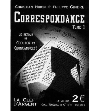 Ténèbres & cie 4 : Correspondance Tome 1