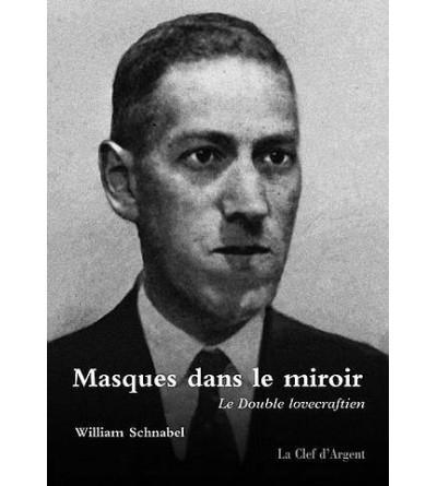 Masques dans le miroir, le double lovecraftien