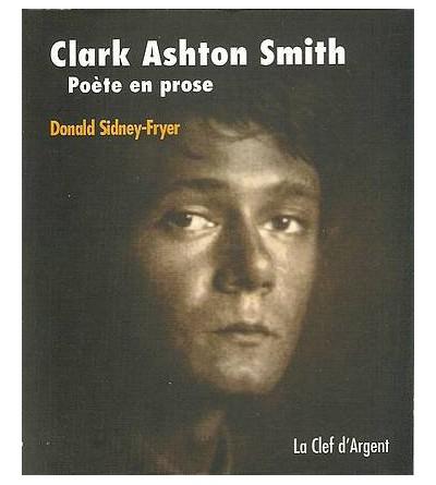 Clark Ashton Smith, poète en prose