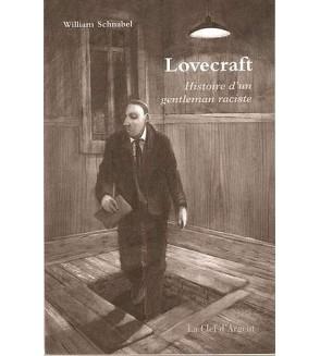 Lovecraft, histoire d'un gentleman raciste