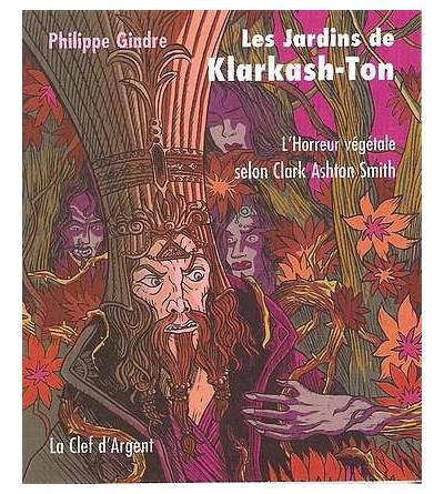 Les jardins de Klarkash-Ton
