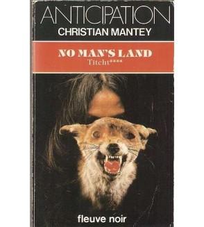 Titcht 4, no man's land