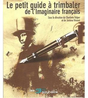 Le petit guide à trimbaler de l'imaginaire français