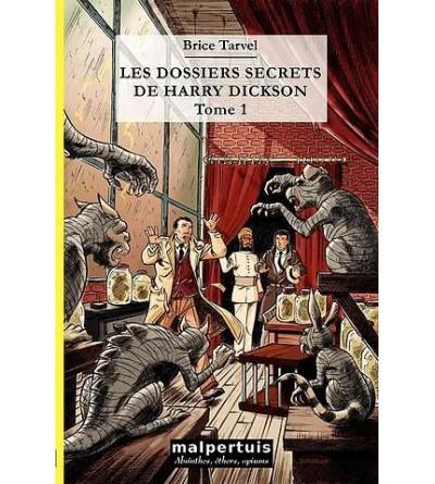 Les dossiers secrets de Harry Dickson 1