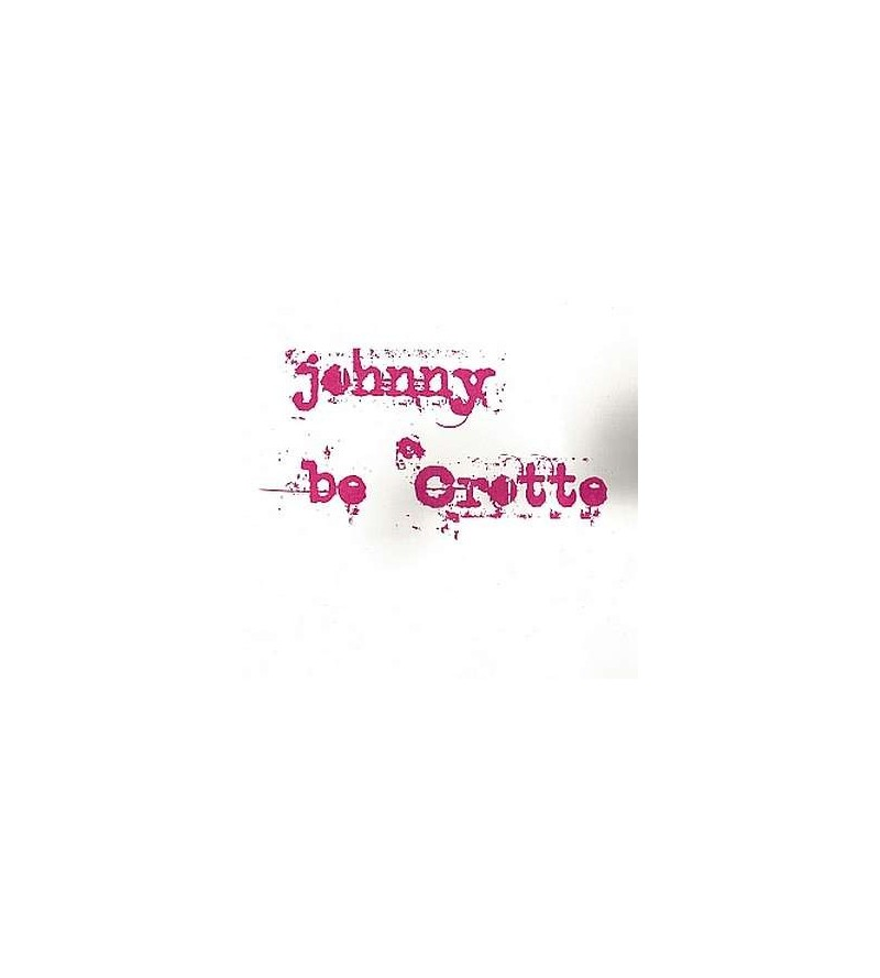 Johnny be crotte (Ltd edition 2 X 7'' vinyl)