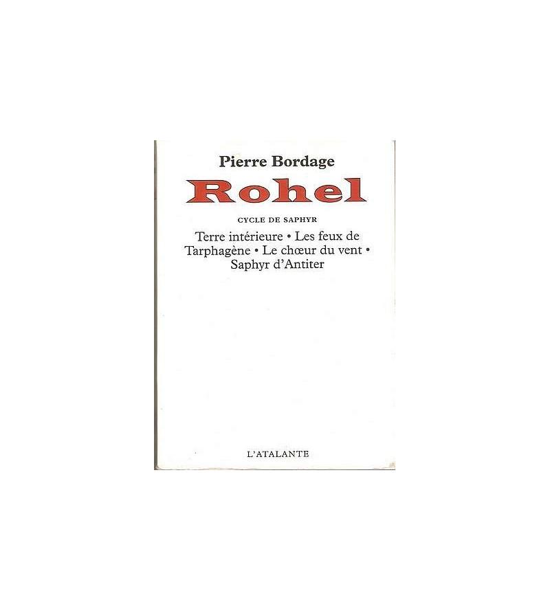 Rohel 3, cycle de Saphyr