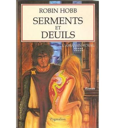 L'assassin royal 10 : Serments et deuils