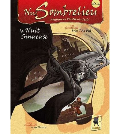 Nuz Sombrelieu 2 : La nuit sinueuse