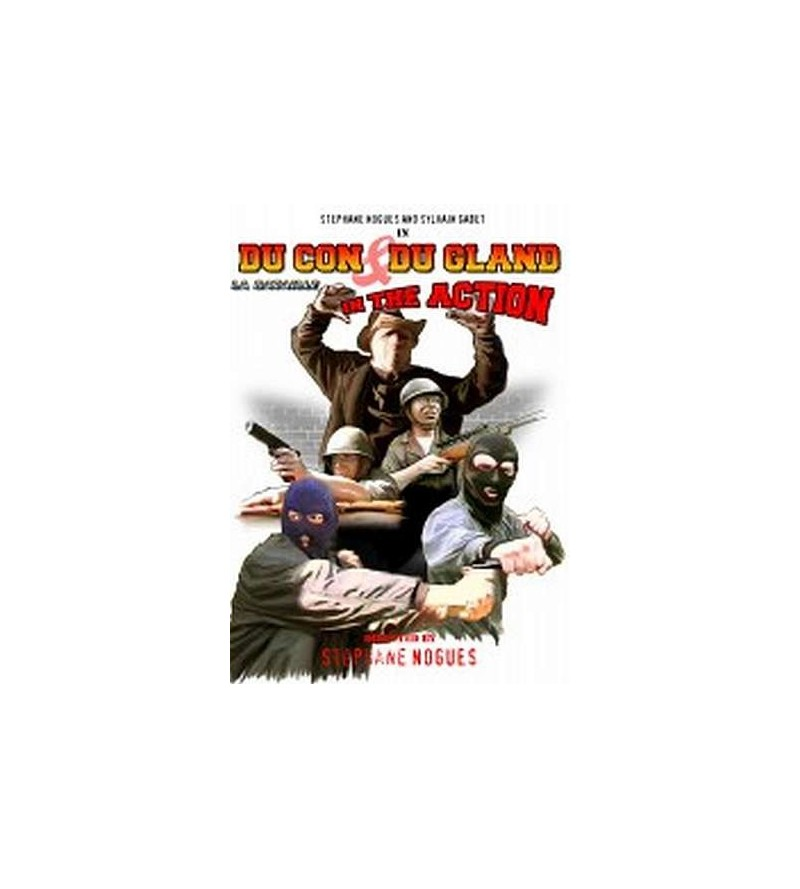 Du con et du gland in the action (DVD)