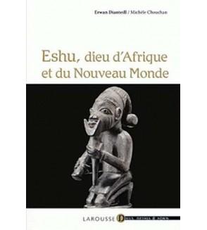 Eshu, dieu d'Afrique et du Nouveau Monde