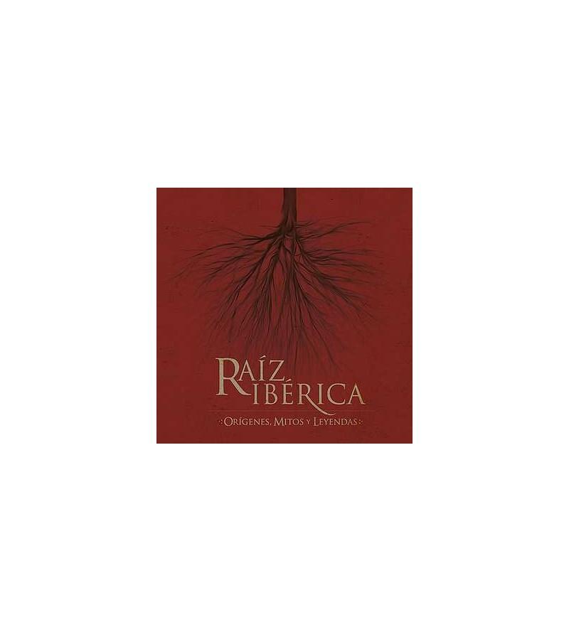 Raiz ibérica : origenes, mythos y leyendas (CD)
