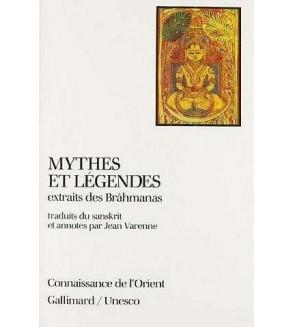 Mythes et légendes extraits des Brâhmanas