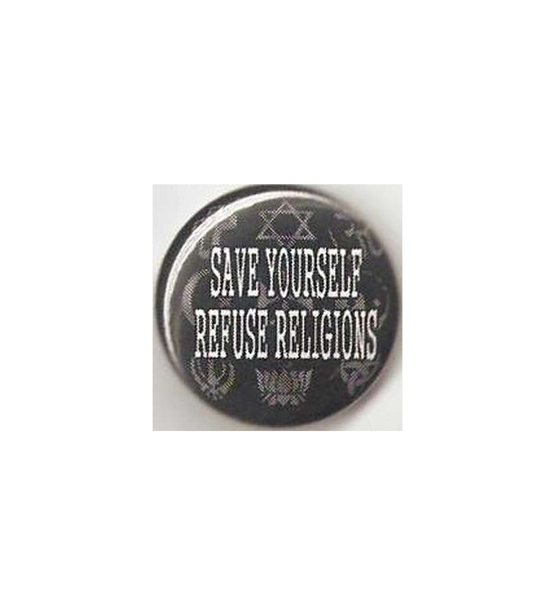 Badge Save yourself refuse religions