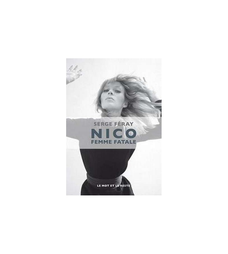 Nico : femme fatale