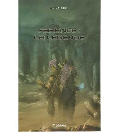 Farence, la légende