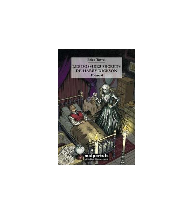 Les dossiers secrets de Harry Dickson tome 4