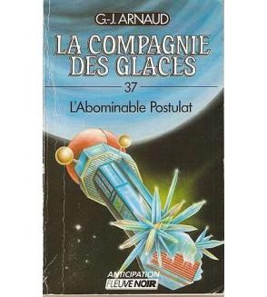 La compagnie des glaces 37, l'abominable Postulat