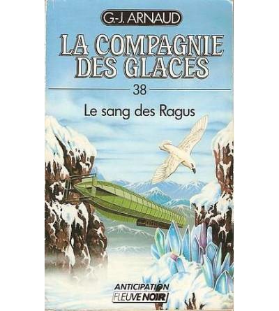 La compagnie des glaces 38, le sang des Ragus