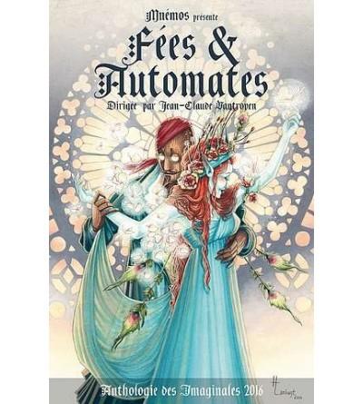 Anthologie : Fées & automates