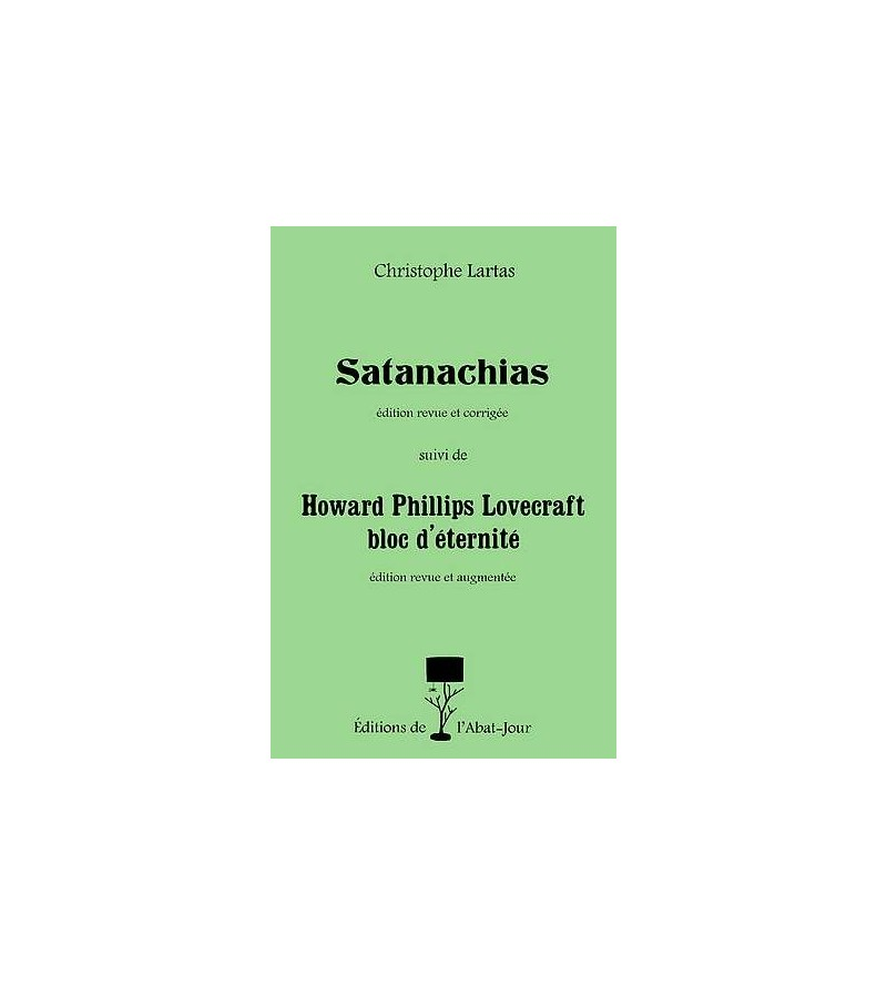 Satanachias suivi de Howard Phillips Lovecraft bloc d'éternité