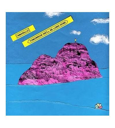 Tomorrow we'll be long gone (Ltd edition 10'' vinyl)