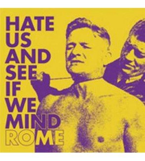Hate us and see if we mind (Ltd edition 12'' vinyl)
