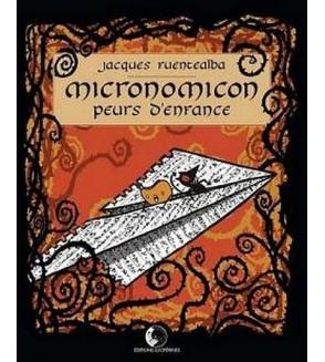 Micronomicon – peurs d'enfances