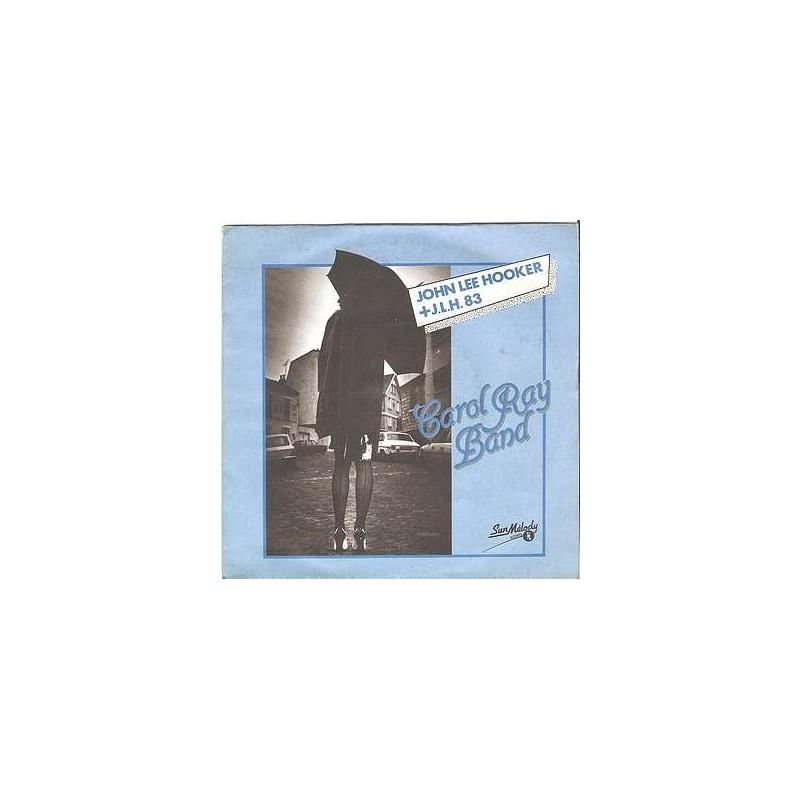 John Lee Hooker +J.L.H. 83 / Let's our love thaw out (7'' vinyl)