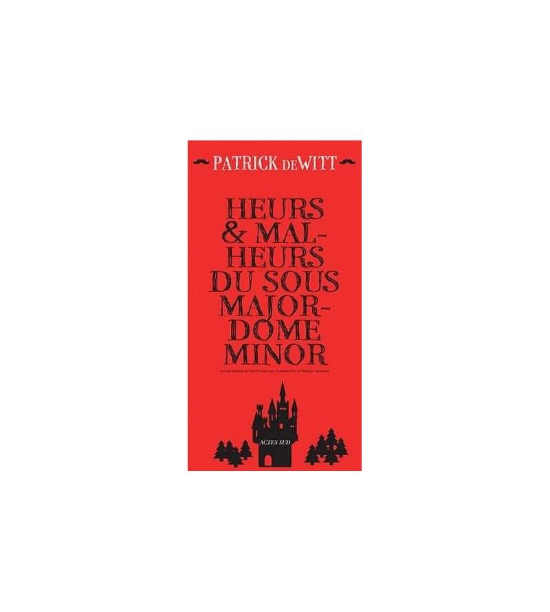 Heurs & malheurs du sous majordome Minor