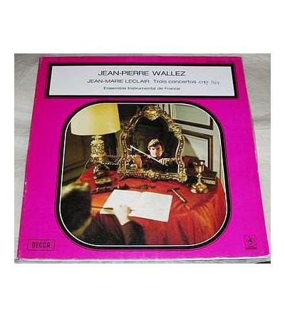 Trois concertos de Jean-Marie Leclair (12'' vinyl)