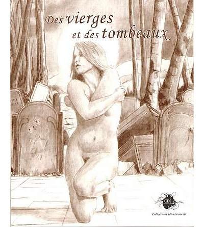 Des vierges et des tombeaux